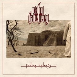 "Calm Hatchery - ""Fading Reliefs"" CD"