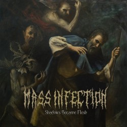 "Mass Infection - ""Shadows Become Flesh"" CD"