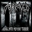 "Depraved - ""Dive Into Psycho Terror"" CD"