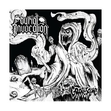 """Burial Invocation - """"Rituals of the Grotesque"""" EP"""