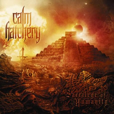 "Calm Hatchery - ""Sacrilege Of Humanity"" CD"