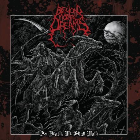 "Beyond Mortal Dreams - ""As Death, We Shall Walk"" CD"