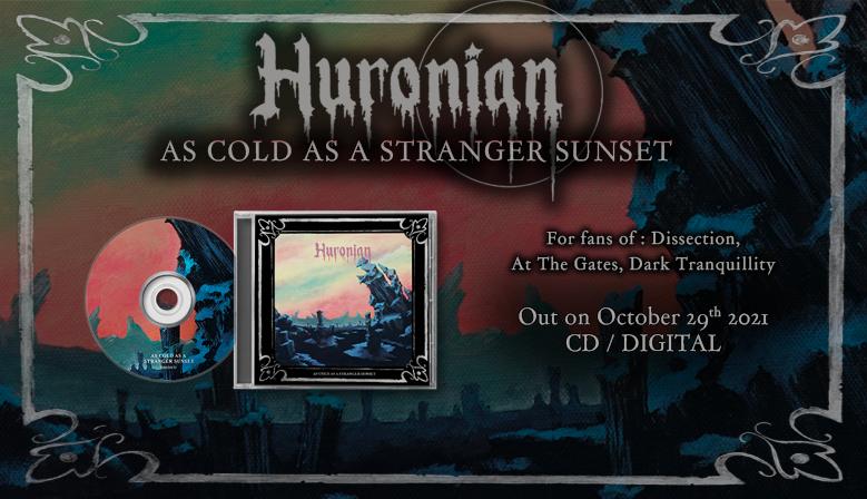 Huronian - As Cold As Stranger Sunset